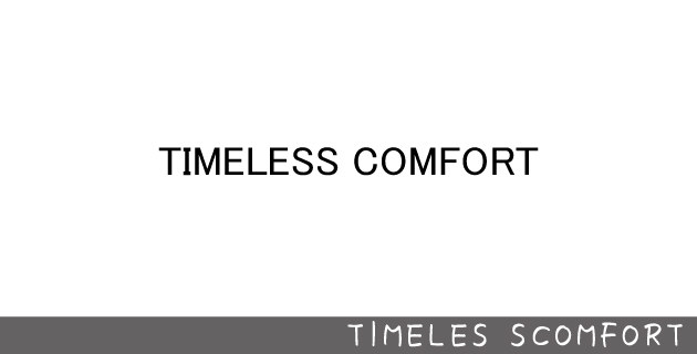 TIMELESS CONFORT 松山店